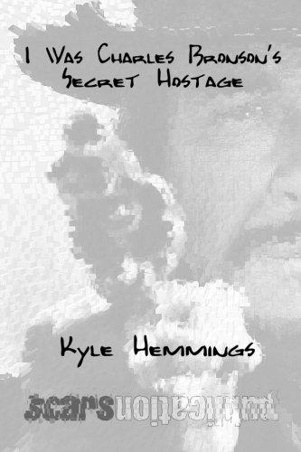 I Was Charles Bronson's Secret Hostage