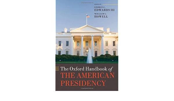 The Oxford Handbook of the American Presidency Oxford ...