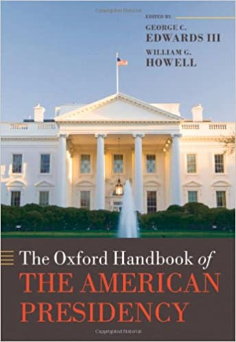 Download The Oxford Handbook of the American Presidency (Oxford Handbooks) PDF, azw (Kindle)