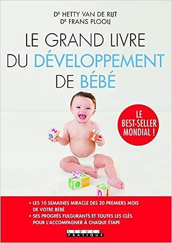 Le Grand Livre Du Developpement De Bebe Collectif