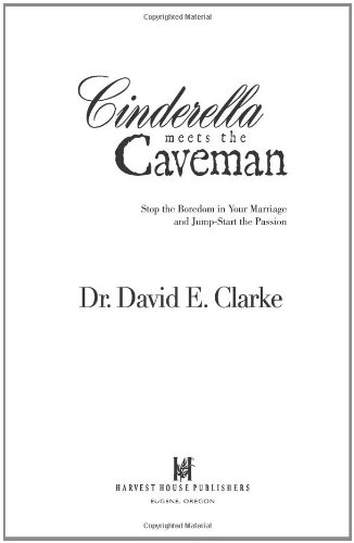 Download Cinderella Meets the Caveman: Stop the Boredom in Your Marriage and Jump-Start the Passion pdf epub