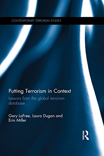 Download Putting Terrorism in Context: Lessons from the Global Terrorism Database (Contemporary Terrorism Studies) Pdf