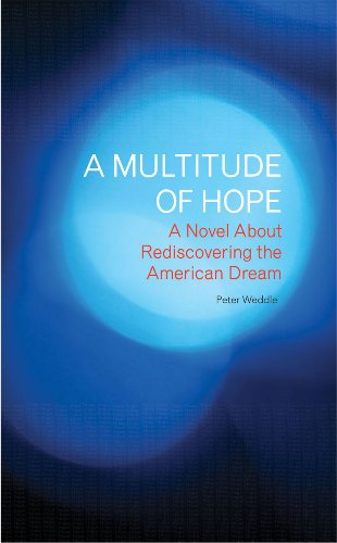 A Multitude of Hope: A Novel About Rediscovering the American Dream