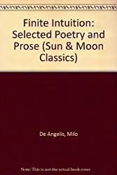 Finite Intuition: Selected Poetry and Prose