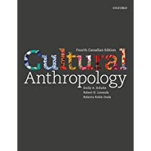 Cultural Anthropology: A Perspective on the Human Condition, Fourth Canadian Edition