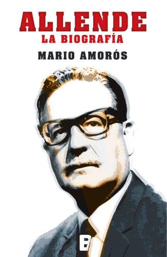 Descargar Libro Allende. La Biografía Mario Amorós