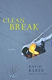 Clean Break: A Novel