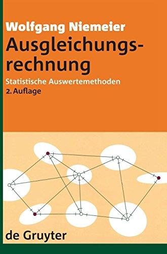 Ausgleichungsrechnung (de Gruyter Lehrbuch)  [Niemeier, Wolfgang] (Tapa Dura)
