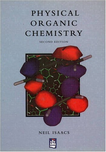 Physical Organic Chemistry (2nd Edition)