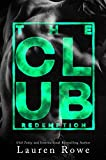 The Club: Redemption (The Club Trilogy Book 3)