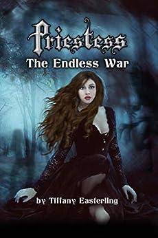 Priestess-The-Endless-War-Tiffany-Easterling
