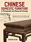 img - for [(Chinese Domestic Furniture in Photographs and Measured Drawings )] [Author: Gustav Ecke] [Feb-2000] book / textbook / text book
