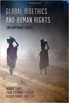 Book Global Bioethics and Human Rights: Contemporary Issues