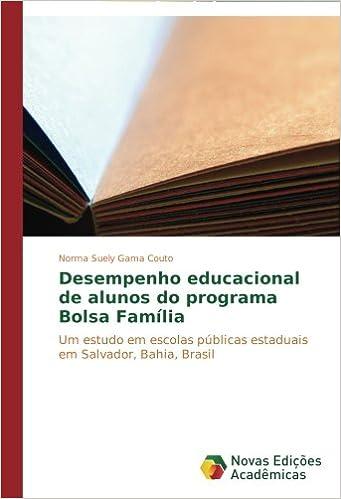 Desempenho educacional de alunos do programa Bolsa Família ...