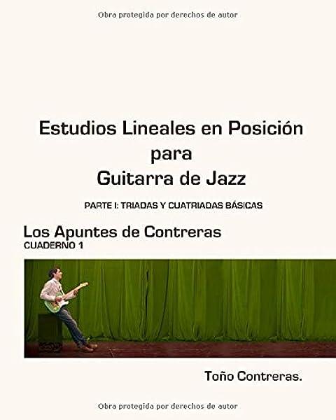 Estudios Lineales en Posicion para Guitarra de Jazz: Parte I ...