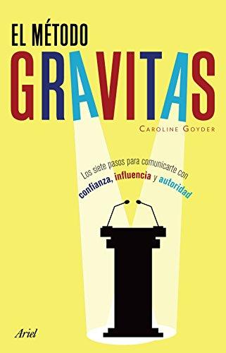 El método Gravitas de Caroline Goyder
