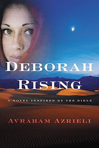 Deborah Rising: A Novel Inspired by the Bible by [Azrieli, Avraham]