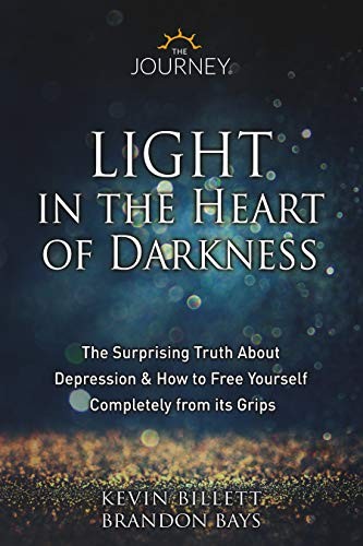 Light In The Heart Of Darkness by Kevin Billett & Brandon Bays ebook deal