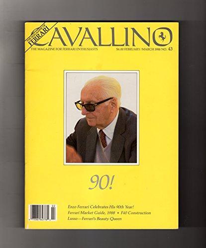 Cavallino: The Magazine of Ferrari / February-March 1988 / Enzo Celebrates his 90th Year; Ferrari Market Guide, 1988; F40 Construction; Lusso - Ferrari's Beauty Queen - Cavallino Magazine