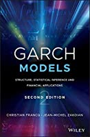 GARCH Models: Structure, Statistical Inference and Financial Applications, 2nd Edition Front Cover