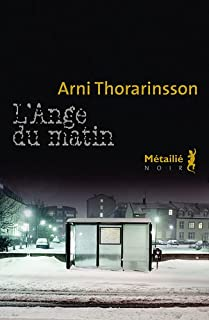 L'ange du matin, Thorarinsson, Arni