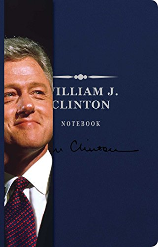 - William J. Clinton Signature Notebook (8) (The Signature Notebook Series)