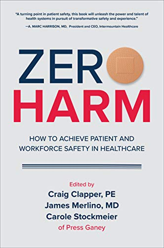 Zero Harm: How to Achieve Patient and Workforce Safety in Healthcare (English Edition)