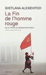 La fin de l'homme rouge -  Prix Médicis essai 2013