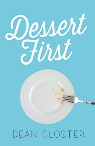 Dessert First by [Gloster, Dean]