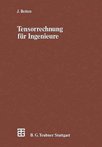 Tensorrechnung für Ingenieure (Leitfäden der angewandten Mathematik und Mechanik)
