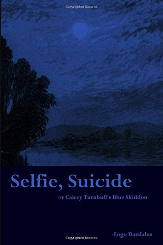 Pdf Entertainment Selfie, Suicide: or Cairey Turnbull's Blue Skiddoo