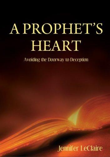 A Prophet's Heart