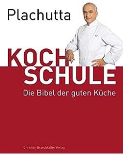 Kochschule buch  Die Kochschule: Amazon.de: Bouè Vincent Delorme Hubert: Bücher