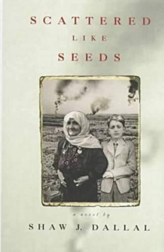 Scattered Like Seeds: A Novel