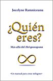 ¿Quién eres?: Más allá del Ho´oponopono (Spanish Edition)