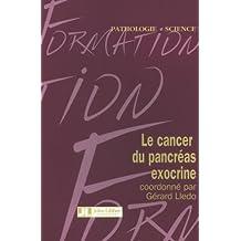 CANCER DU PANCRÉAS EXOCRINE (LE)