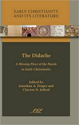 Book The Didache: A Missing Piece of the Puzzle in Early Christianity (Early Christianity and Its Literature)
