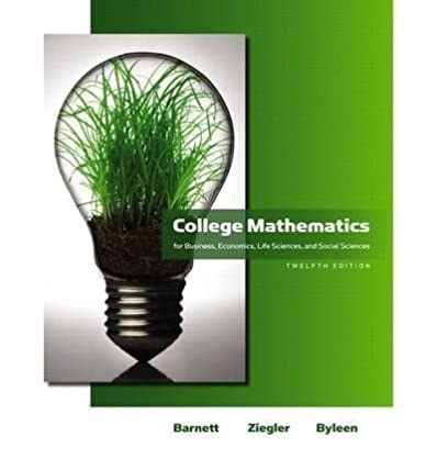 college mathematics for business economics life sciences social rh amazon com