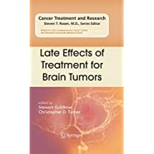 Late Effects of Treatment for Brain Tumors: 150 (Cancer Treatment and Research)