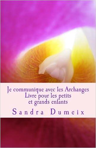 Livres gratuits en ligne Je communique avec les Archanges pdf, epub
