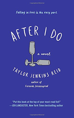 """After I Do - A Novel"" av Taylor Jenkins Reid"