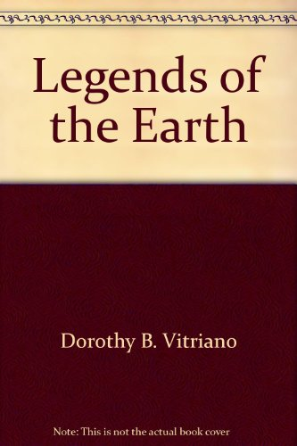 Legends of the earth : their geologic origins