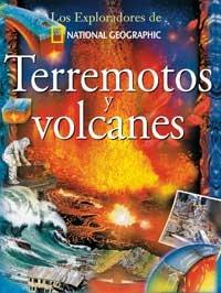 Terremotos Y Volcanes/earthquakes And Volcanos (Coleccion Exploradores) (Spanish Edition)