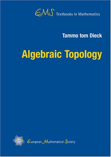 Algebraic Topology (Ems Textbooks in Mathematics)