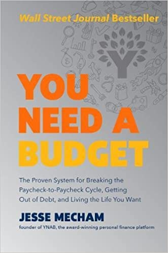 aa1fe9d2244 You Need a Budget  The Proven System for Breaking the Paycheck-to-Paycheck  Cycle