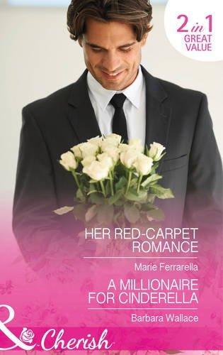 Her Red Carpet Romance Millionaire Cinderella