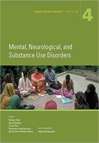 Disease Control Priorities  Third Edition  Volume 4   Mental  Neurological  And Substance Use Disorders