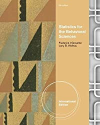 Statistics for the Behavioral Sciences. Frederick J. Gravetter, Larry B. Wallnau