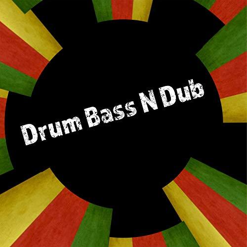 Drum Bass N Dub (Enter the Jungle)