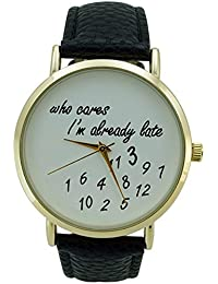 Women's Who Cares I'm Already Late White Dial Watch Black Faux Leather Band Quartz Analog